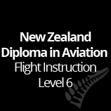 New Zealand Diploma in Aviation - Flight Instruction Level 6